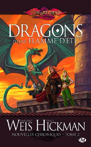 Nouvelles chroniques, Tome 2 : Dragons d'une flamme d'été