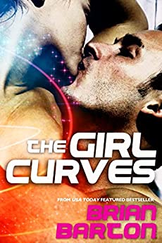The Girl Curves (English Edition) par [Barton, Brian]