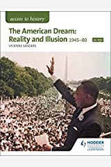 Access to History: The American Dream: Reality and Illusion, 1945-1980 for AQA Paperback
