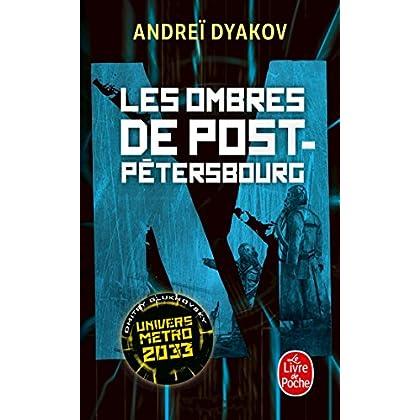 Les Ombres de Post-Pétersbourg: L'univers de Metro 2033