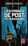Univers Metro 2033, tome 3 : Les ombres de Post-Pétersbourg par Dyakov