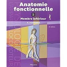 Anatomie fonctionnelle : Tome 2 - Membre inférieur