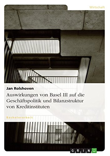 auswirkungen-von-basel-iii-auf-die-geschaftspolitik-und-bilanzstruktur-von-kreditinstituten