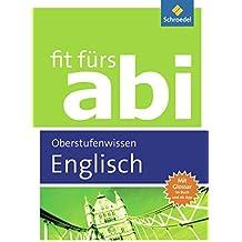 Fit fürs Abi: Englisch Oberstufenwissen
