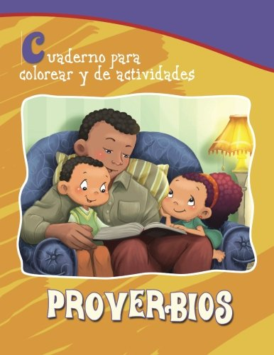 Proverbios - Cuaderno para colorear y de actividades: Sabiduría Bíblica para niños
