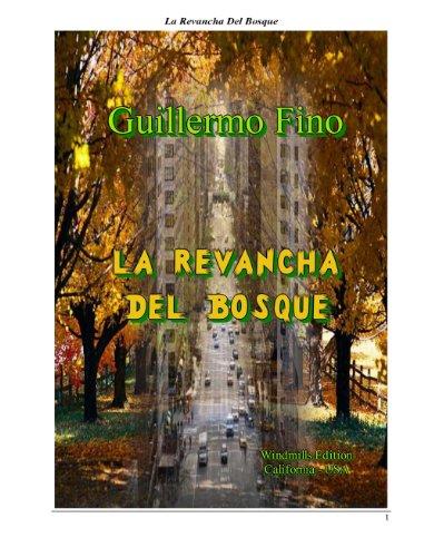 La Revancha del Bosque por Guillermo Fino