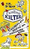 2. L'académie Kilter - Comment j'ai sauvé ma meilleure amie