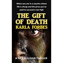 The Gift of Death (Nick Sullivan Thrillers Book 4)