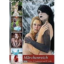 Märchenreich (Tischkalender 2018 DIN A5 hoch): Gemeinschaftsprojekt mit dem Ziel, verschiedene Märchen - teilweise in humorvoller Form - fotografisch ... 14 Seiten ) (CALVENDO Menschen)
