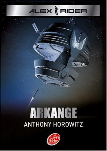 Alex Rider, tome 6 : Arkange par Anthony Horowitz