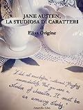 Jane Austen, la studiosa di caratteri