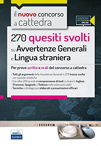 270 Quesiti svolti su Avvertenze Generali e Lingua straniera