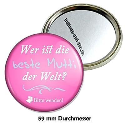 Spruch Wer ist die beste Mutti der Welt Schminkspiegel, Taschenspiegel Schminkspiegel Reisespiegel Handspiegelmit 59 mm Durchmesser