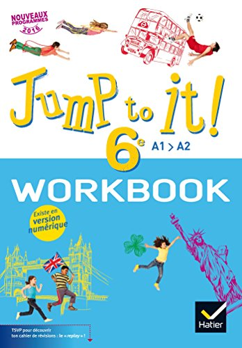 Jump to it ! - Anglais 6e d. 2017 - Workbook