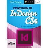Einsteigen inDesign CS6 (PC+MAC+Linux)