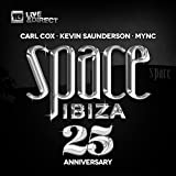 Space Ibiza 2014 (25th Anniversary Closing Edition) (Mixed By Carl Cox, Kevin Saunderson & MYNC)
