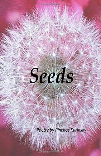 Seeds: Poetry by Pinchos Kurinsky por Pinchos Kurinsky