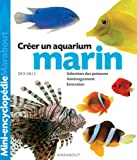 Best Marina Aquariums - Aquarium marin : Un ouvrage complet pour aménager Review