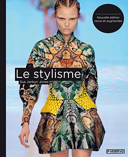Le Stylisme (NE) par Sue Jenkyn Jones