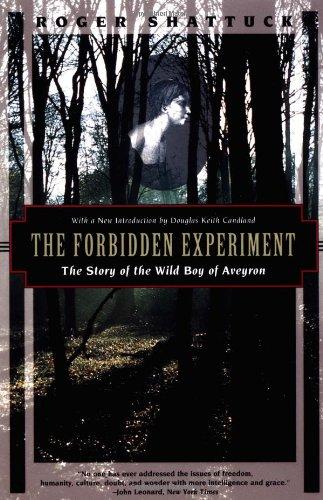 Forbidden Experiment: Story of the Wild Boy of Aveyron (Kodansha globe series)