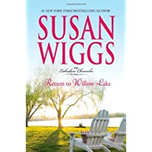 Return to Willow Lake (Lakeshore Chronicles) by Susan Wiggs (28-Aug-2012) Hardcover
