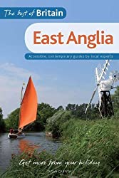 The Best of Britain: East Anglia: Accessible, contemporary guides by local experts by Susan Griffith (Illustrated, 5 Jun 2008) Paperback