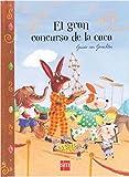 El Gran Concurso De La Caca (Libros de cartón)