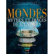 Mondes : Mythes et images de l'univers