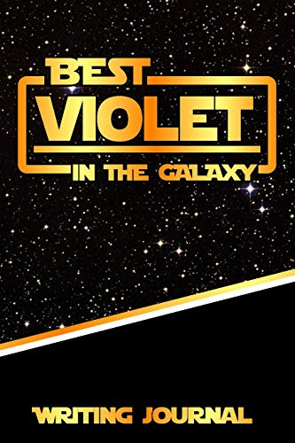 Best Violet In The Galaxy Writing Journal