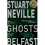 The Ghosts of Belfast (The Belfast Novels, Band 1)