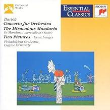 Concerto pour orchestre / Le Mandarin Merveilleux (Suite) / Images