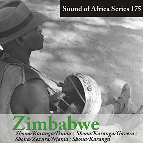 175 Serie (Sound of Africa Series 175: Zimbabwe (Shona/Karanga/Duma, Zezura/Njanja ))