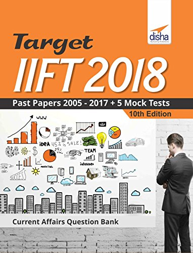 TARGET IIFT 2018 (Past Papers 2005 - 2017) + 5 Mock Tests