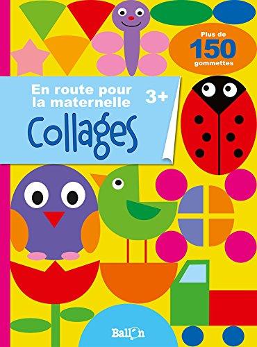En route pour la maternelle - collages 3+ par Ballon