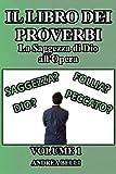 Il Libro dei Proverbi, Volume 1: La Saggezza di Dio all'Opera