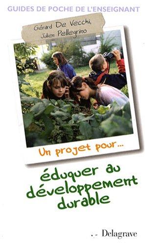 Un projet pour éduquer au Développement Durable