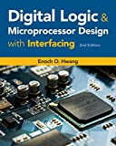 Digital Logic and Microprocessor Design with Interfacing (Activate Learning with These New Titles from Engineering!)