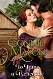 To Tame a Renegade (Delaney Brothers Book 2)