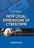 New Legal Dimensions of Cybercrime
