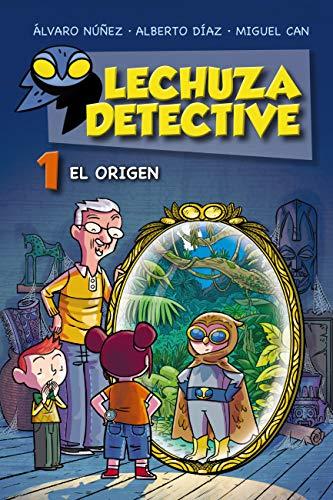 Lechuza Detective 1: El origen (LITERATURA INFANTIL (6-11 años ...