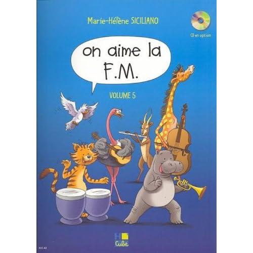 On aime la F.M.Volume 5