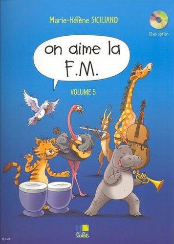 On aime la F.M.Volume 5 par SICILIANO Marie-Hélène