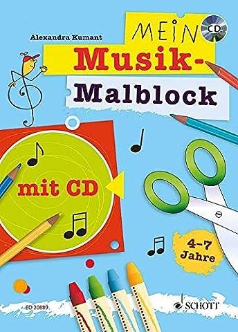 Mein Musik-Malblock: Kreativblock für Kinder im Kindergartenalter zum Singen, Malen, Basteln, Hören und Lernen. Ausgabe mit