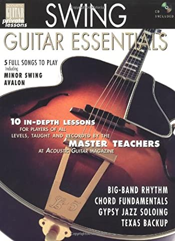 Swing Guitar Essentials: Acoustic Guitar Private Lessons Series [With CD] (Acoustic Guitar Magazine's Private Lessons)