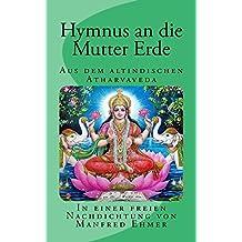 Hymnus an die Mutter Erde: Aus dem altindischen Atharva Veda