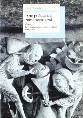 Los textos abiertos de creación colectiva (Lingüistica y teoría literaria) por Diego Catalán Menéndez-Pidal