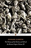 The History of the Decline and Fall of the Roman Empire: Vol 3 (Penguin Classics)
