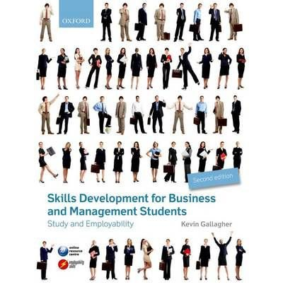 [ SKILLS DEVELOPMENT FOR BUSINESS AND MANAGEMENT STUDENTS STUDY AND EMPLOYABILITY ] By Gallagher, Kevin ( AUTHOR ) Feb-2013[ Paperback ]