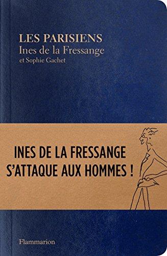Les Parisiens: Inès de la Fressange s'attaque aux hommes ! (Mode) (French Edition)