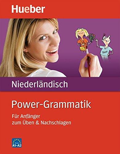 Power-Grammatik Niederländisch: Für Anfänger zum Üben & Nachschlagen / Buch